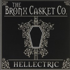 THE BRONX CASKET CO. - Hellectric