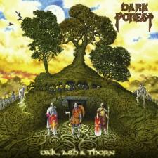 DARK FOREST - Oak, Ash & Thorn
