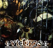 VICTIMS - Neverendinglasting