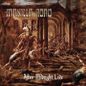 MANILLA ROAD - After Midnight Live