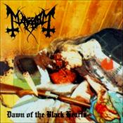 MAYHEM - Dawn Of The Black Hearts