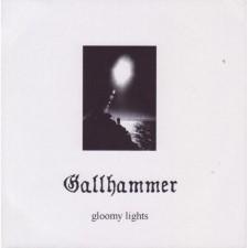 GALLHAMMER - Gloomy Lights