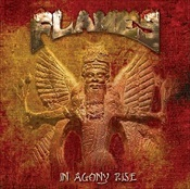 FLAMES - In Agony Rise