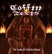 COFFIN TEXTS - The Tomb Of The Infinite Ritual