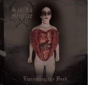 SAN LA MUERTE - Lipreading The Dead