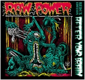 RAW POWER - After Your Brain: Redux Edition