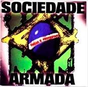 SOCIEDADE ARMADA - Tocar E Protestar