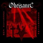 OBEISANCE - Appetite For Desecration