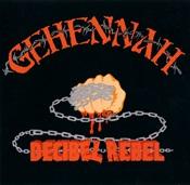 GEHENNAH - Decibel Rebel