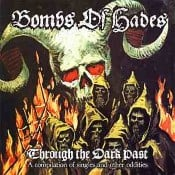 BOMBS OF HADES - Through The Dark Past