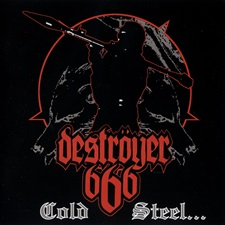 DESTROYER 666 - Cold Steel...For An Iron Age [Season Of Mist]
