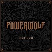 POWERWOLF - The History Of Heresy: 2004-2008