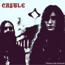 CASTLE - Welcome To The Graveyard
