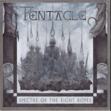 PENTACLE - Spectre Of The Eight Ropes