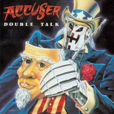 ACCUSER - Double Talk