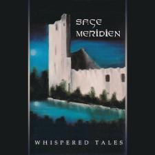 SAGE MERIDIEN - Whispered Tales