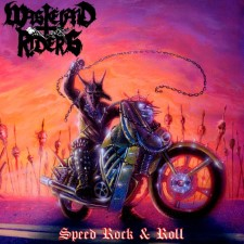 WASTELAND RIDERS / HELLFIRE - Speed Rock N Roll / Metal Strike From Hell