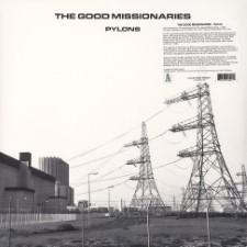 THE GOOD MISSIONARIES - Pylons