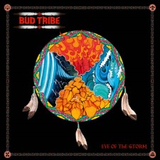 BUD TRIBE - Eye Of The Storm