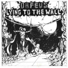 ORFEUS - Lying To The Wall