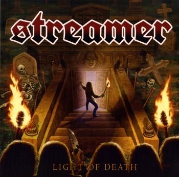 STREAMER - Light Of Death
