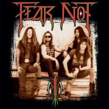 FEAR NOT - Fear Not