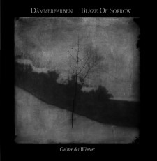 DAMMERFARBEN / BLAZE OF SORROW - Geister Des Winters