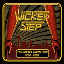WICKED STEP - The Harder The Better