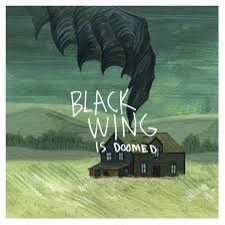 BLACK WING - ...Is Doomed