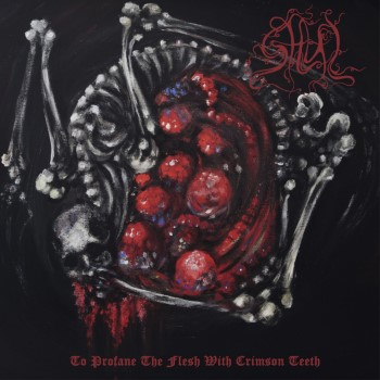 GHUL - To Profane The Flesh With Crimson Teeth