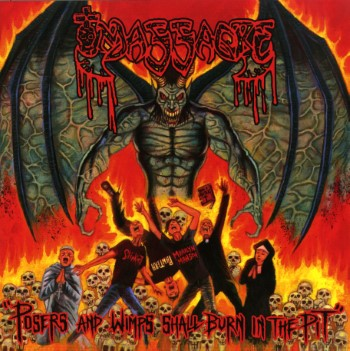 MASSACRE - Posers And Wimps Shall Burn In The Pit