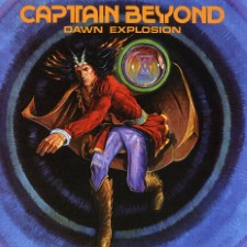 CAPTAIN BEYOND - Dawn Explosion