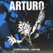 ARTURO - Giorni Lontani 1992/1998