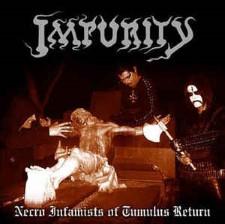 IMPURITY - Necro Infamist Of Tumulus Return