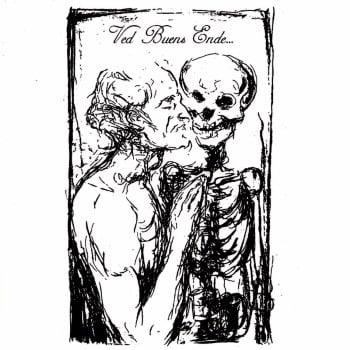 VED BUENS ENDE - Those Who Caress The Pale