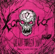 X-CRETA - We Will Thrash You!!: Demos & Live 1984-1986