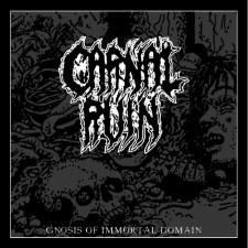 CARNAL RUIN - Gnosis Of Immortal Domain