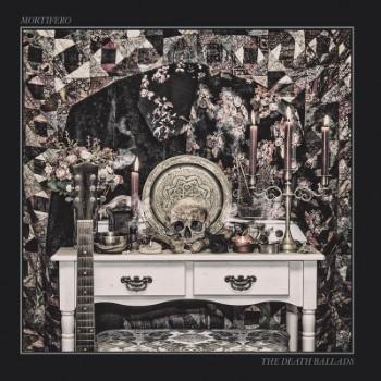 MORTIFERO - The Death Ballads