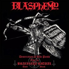 BLASPHEMY - Desecration Of Sao Paulo - Live In Brazilian Ritual Third Attack