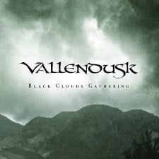 VALLENDUSK - Black Clouds Gathering / Vallendusk
