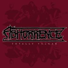 ABHORRENCE - Totally Vulgar: Live At Tuska 2013