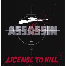ASSASSIN - License To Kill
