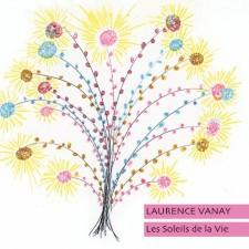 LAURENCE VANAY - Les Soleils De La Vie