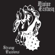 DIVINE ECSTASY - Strange Passions