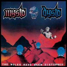 MYSTO DYSTO - The Rules Have Been Disturbed + No Aids In Hell