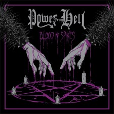 POWER FROM HELL - Spikes 'N' Blood