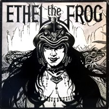 ETHEL THE FROG - Ethel The Frog