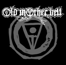 OLD MOTHER HELL - Old Mother Hell