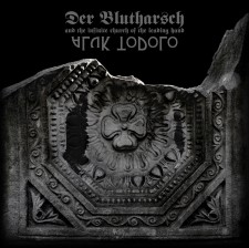 DER BLUTHARSCH AND THE INFINITE CHURCH OF THE LEADING HAND / ALUK TODOLO -