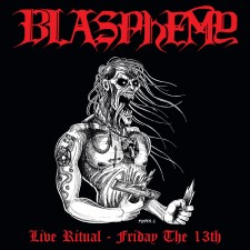 BLASPHEMY - Live Ritual: Friday The 13Th